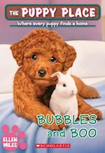 Bubbles and Boo (Puppy Place)