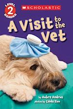 A Visit to the Vet (Scholastic Readers)