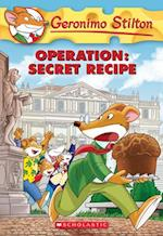 Operation Secret Recipe (GERONIMO STILTON)