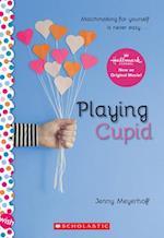 Playing Cupid (Wish)