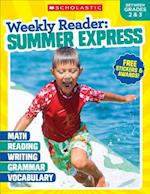Weekly Reader Summer Express Between Grades 2 & 3 (Weekly Reader Summer Express)