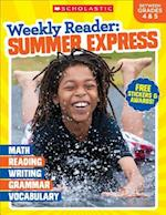 Weekly Reader Summer Express Between Grades 4 & 5 (Weekly Reader Summer Express)