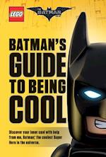 Batman's Guide to Being Cool af Howie Dewin