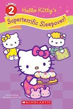 Hello Kitty's Superterrific Sleepover! (Scholastic Readers)