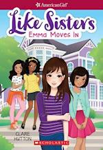 Emma Moves in (American Girl Like Sisters)