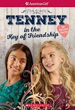 Tenney In the Key of Friendship (American Girl)