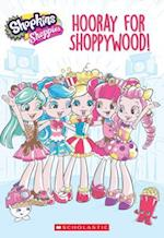 Hooray for Shoppywood! (Shopkins Shoppies)