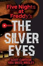 Five Nights at Freddy's: The Silver Eyes (Five Nights at Freddys, nr. 1)