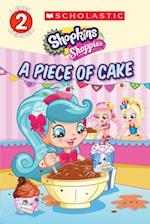 A Piece of Cake (Shopkins Shoppies)