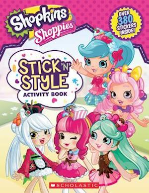 Bog, paperback Shopkins Shoppies Stick 'n' Style Activity Book af Leigh Stephens