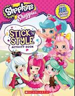 Shopkins Shoppies Stick 'n' Style Activity Book (Shoppies)