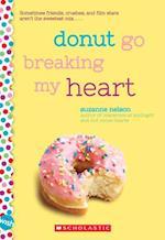 Donut Go Breaking My Heart (Wish)