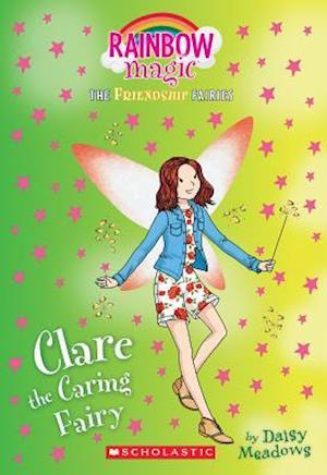 Bog, paperback Clare the Caring Fairy (Friendship Fairies #4) af Daisy Meadows
