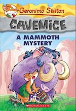 A Mammoth Mystery (Geronimo Stilton Cavemice)