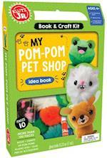 Klutz Junior: My Pom-Pom Pet Shop (Klutz)