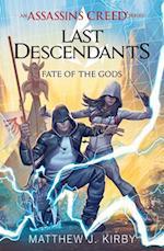 Fate of the Gods (Assassins Creed Last Descendants)