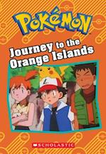 Journey to the Orange Islands (POKEMON CHAPTER BOOK)