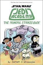 The Principal Strikes Back (Star Wars Jedi Academy)