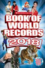 Scholastic Book of World Records 2018 (Scholastic Book of World Records)