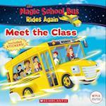 Meet the Class (Magic School Bus Rides Again)