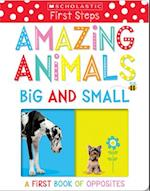 Amazing Animals Big and Small (Scholastic Early Learners)