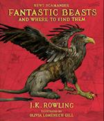 Fantastic Beasts and Where to Find Them (Harry Potter Illustrated Editions)