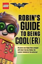 Robin's Guide to Being Cool(er) (Lego Batman Movie)
