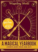 A Magical Yearbook (J K Rowlings Wizarding World)
