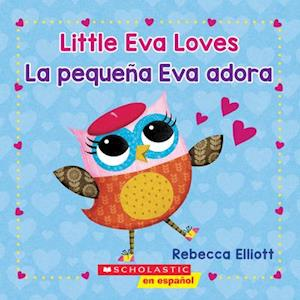 Little Eva Love / La Pequena Eva Adora (Bilingual)