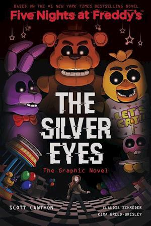 The Silver Eyes (Five Nights at Freddy's Graphic Novel)
