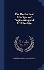 The Mechanical Principals of Engineering and Architecture