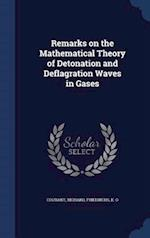 Remarks on the Mathematical Theory of Detonation and Deflagration Waves in Gases