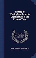 History of Whitingham From its Organization to the Present Time