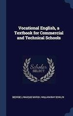 Vocational English, a Textbook for Commercial and Technical Schools