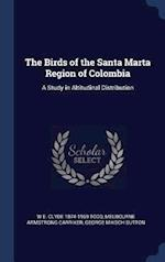 The Birds of the Santa Marta Region of Colombia: A Study in Altitudinal Distribution