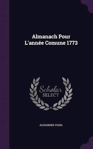 Almanach Pour L'année Comune 1773