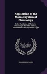 Application of the Mosaic System of Chronology