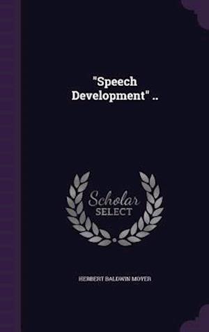 """""""Speech Development"""" .."""