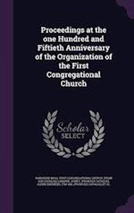 Proceedings at the one Hundred and Fiftieth Anniversary of the Organization of the First Congregational Church af John C. Labaree, Ebenezer Alden