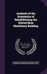 Analysis of the Economics of Rehabilitating the United Shoe Machinery Building