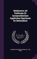 Matheseos Ad Politicam Et Iurisprudentiam Applicatae Specimen De Molendinis af Leonhard Christoph Sturm