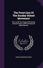 The Front Line of the Sunday School Movement