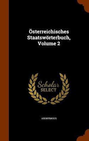 Osterreichisches Staatsworterbuch, Volume 2