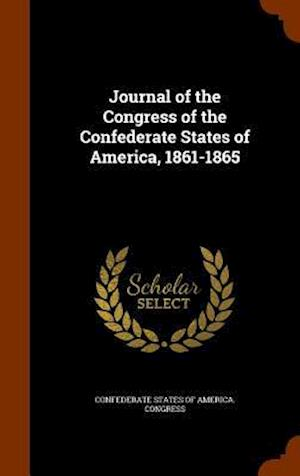 Journal of the Congress of the Confederate States of America, 1861-1865