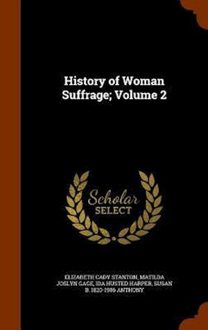 History of Woman Suffrage; Volume 2
