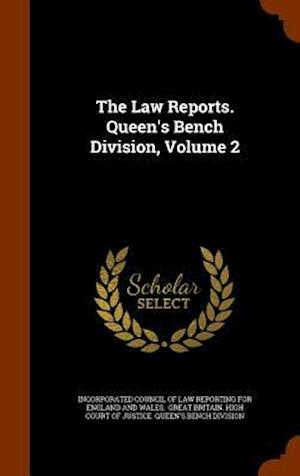 The Law Reports. Queen's Bench Division, Volume 2