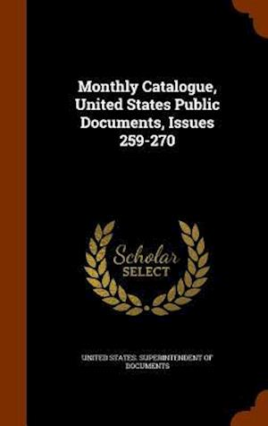 Monthly Catalogue, United States Public Documents, Issues 259-270