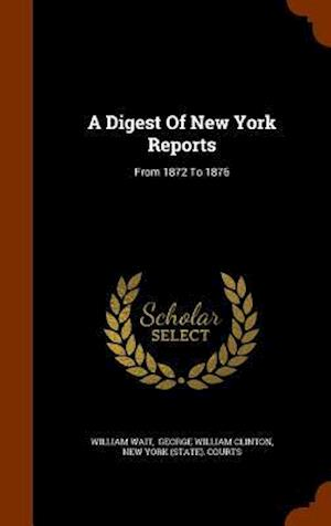 A Digest of New York Reports