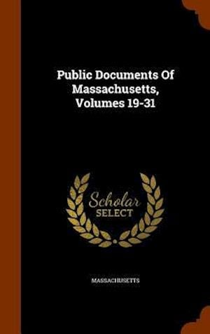 Public Documents of Massachusetts, Volumes 19-31