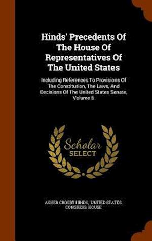 Hinds' Precedents of the House of Representatives of the United States